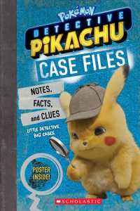 Case Files : Notes, Stats, and Facts from Detective Pikachu (Pokmon: Detective Pikachu) (PAP/PSTR)
