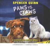 Paws vs. Claws (Queenie and Arthur) (Unabridged)