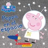 Peppa En El Espacio Peppa In Space Cerdita Peppa Peppa Pig Chan Reika Adp Ç´€ä¼Šåœ‹å±‹æ›¸åº—ウェブストア ªンライン書店 Ɯ¬ ɛ'誌の通販 ɛ»åæ›¸ç±ã'¹ãƒˆã'¢