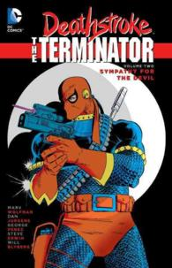 Deathstroke the Terminator 2 : Sympathy for the Devil (Deathstroke)