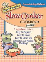 Busy People's Slow-Cooker Cookbook (SPI)