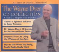 The Wayne Dyer Cd Collection (4-Volume Set) (Abridged)