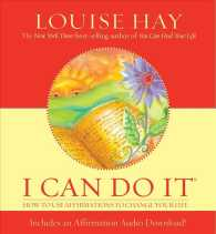 I Can Do It : How to Use Affirmations to Change Your Life (HAR/COM)