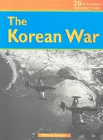 The Korean War (20th Century Perspectives)