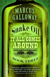Snake Oil : It All Comes around (Thorndike Large Print Western Series) 〈3〉 (LRG)