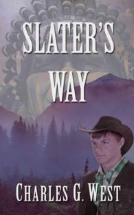 Slater's Way (Thorndike Large Print Western Series) (LRG)