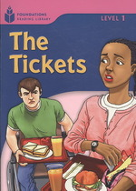 The tickets (Foundations reading library Level 1)