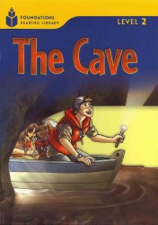 The cave (Foundations reading library Level 2)