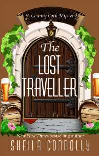 The Lost Traveller (Wheeler Large Print Cozy Mystery) (LRG)