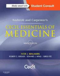 アンドレオリ&カーペンター セシル内科学エッセンシャル(第9版)<br>Andreoli and Carpenter's Cecil Essentials of Medicine (Andreoli and Carpenter's Cecil Essentials of Medicine) (9 PAP/PSC)