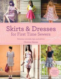 Skirts & Dresses for First Time Sewers : Patterns, Tutorials, Tips, and Advice
