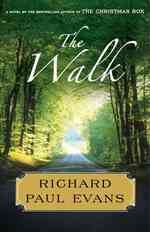 The Walk (First Simon and Schuster Hardcover Edition)