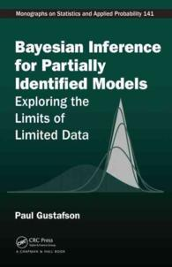 Bayesian inference for partially identified models exploring the limits of limited data Monographs on statistics and applied probability ; 141