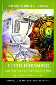 Lucid Dreaming (2-Volume Set) : New Perspectives on Consciousness in Sleep (Practical and Applied Psychology)