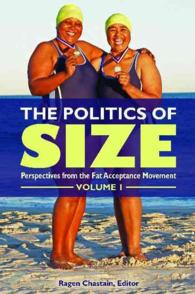 The Politics of Size (2-Volume Set) : Perspectives from the Fat-Acceptance Movement