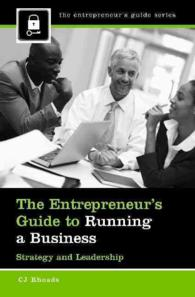 The Entrepreneur's Guide to Running a Business : Strategy and Leadership (The Entrepreneur's Guide)