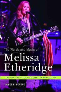 The Words and Music of Melissa Etheridge (The Praeger Singer-songwriter Collection) (1ST)