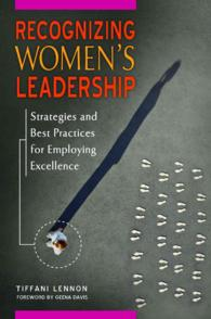 Recognizing Women's Leadership : Strategies and Best Practices for Employing Excellence