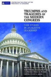 Triumphs and Tragedies of the Modern Congress : Case Studies in Legislative Leadership