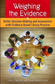 Weighing the Evidence : Better Decision-Making and Assessment with Evidence-Based Library Practice