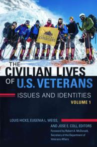 The Civilian Lives of U.S. Veterans (2-Volume Set) : Issues and Identities