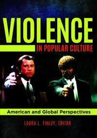 Violence in Popular Culture : American and Global Perspectives