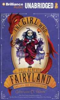 The Girl Who Fell Beneath Fairyland and Led the Revels There (7-Volume Set) : Library Ediition (Fairyland) (Unabridged)