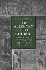The Allegory of the Church : Romanesque Portals and Their Verse Inscriptions