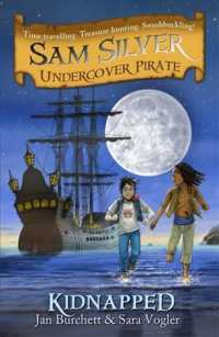 Kidnapped (Sam Silver Undercover Pirate)