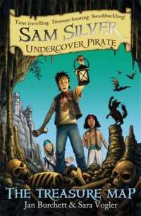 The Treasure Map (Sam Silver Undercover Pirate)