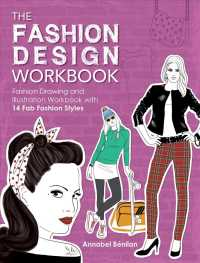 The Fashion Design : Fashion Drawing and Illustration with 14 Fab Fashion Styles (CSM WKB)
