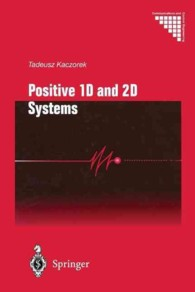 Positive 1d and 2d Systems (Communications and Control Engineering) (Reprint)