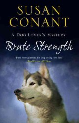 Brute Strength (Dog Lovers Mystery) (Reprint)