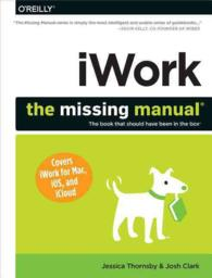 iWork : The Missing Manual (Missing Manual)