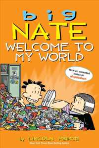 Big Nate : Welcome to My World (Big Nate) (PAP/PSTR)