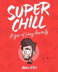 Super Chill : A Year of Living Anxiously