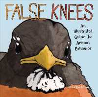 False Knees : An Illustrated Guide to Animal Behavior