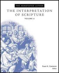 The Interpretation of Scripture The annotated Luther ; v. 6