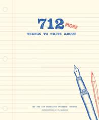 712 More Things to Write about (GJR)