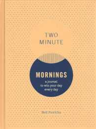 Two Minute Mornings : A Journal (GJR)