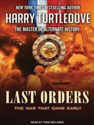 Last Orders (14-Volume Set) (The War That Came Early) (Unabridged)