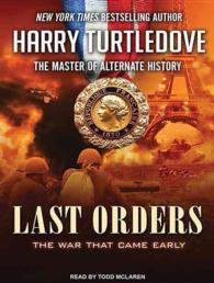 Last Orders (14-Volume Set) : The War That Came Early: Library Edition (War That Came Early) (Unabridged)