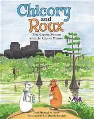 Chicory and Roux : The Creole Mouse and the Cajun Mouse