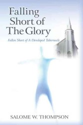 Falling Short of the Glory : Fallen Short of the Glory