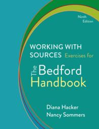 Working with Sources : Exercises for the Bedford Handbook (9TH)