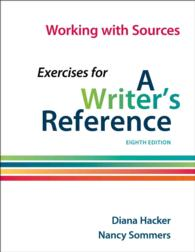 Working with Sources : Exercises for a Writer's Reference (8TH)