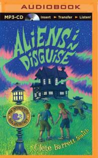 Aliens in Disguise (The Intergalactic Bed & Breakfast) (MP3 UNA)