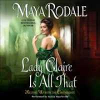Lady Claire Is All That (6-Volume Set) : Library Edition (Keeping Up with the Cavendishes) (Unabridged)