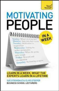 Motivating People in a Week (Teach Yourself)