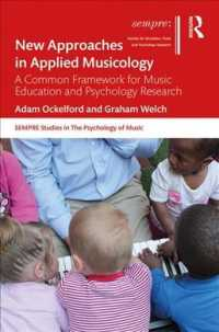 音楽教育・心理学の新たなアプローチ<br>New Approaches in Applied Musicology : A Common Framework for Music Education and Psychology Research (Sempre Studies in the Psychology of Music)